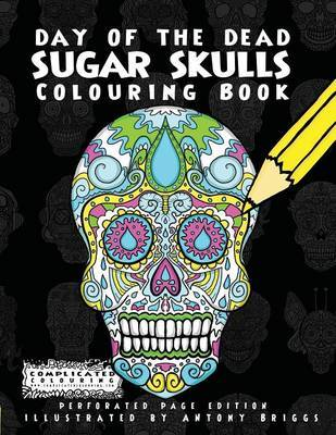 Day of the Dead - Sugar Skulls by Complicated Colouring image