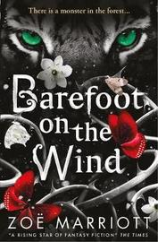 Barefoot on the Wind by Zoe Marriott image