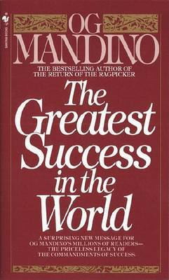 Greatest Success In The World by Og Mandino