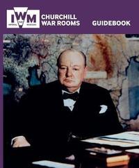 Churchill War Rooms Guidebook by Jonathan Asbury