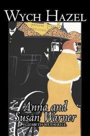 Wych Hazel by Susan Warner, Fiction, Literary, Romance, Historical by Susan Warner