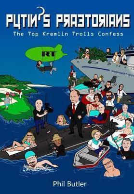 Putin's Praetorians by Phil Butler image