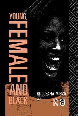 Young, Female and Black by Heidi Safia Mirza