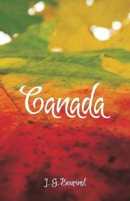 Canada by J G Bourinot