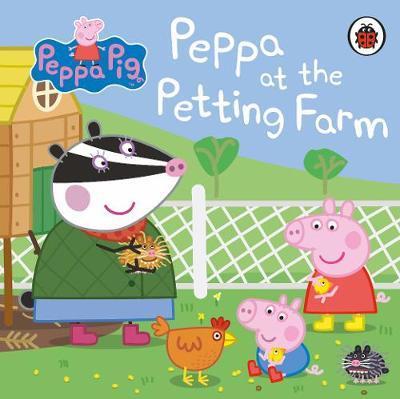 Peppa Pig: Peppa at the Petting Farm by Peppa Pig