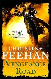 Vengeance Road by Christine Feehan