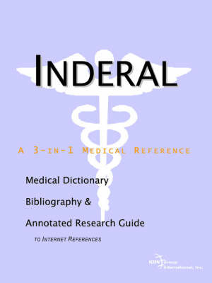 Inderal - A Medical Dictionary, Bibliography, and Annotated Research Guide to Internet References by ICON Health Publications image