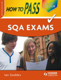 How to Pass SQA Exams by Ian Geddes image
