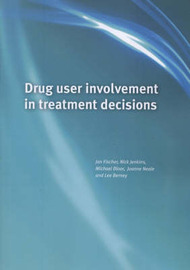 Drug User Involvement in Treatment Decisions by Michael Bloor image