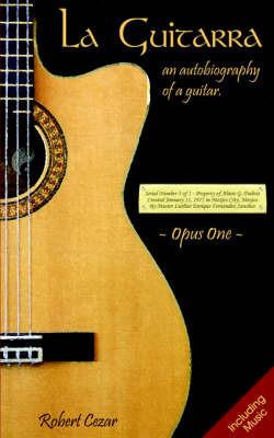 La Guitarra by Robert Cezar
