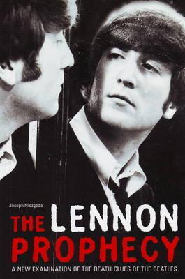 The Lennon Prophecy by Joseph Niezgoda