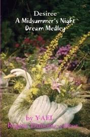 Desiree, a Midsummernight's Dream- Medley by YAEL image