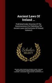 Ancient Laws of Ireland ... by John O'Donovan