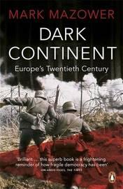 Dark Continent by Mark Mazower