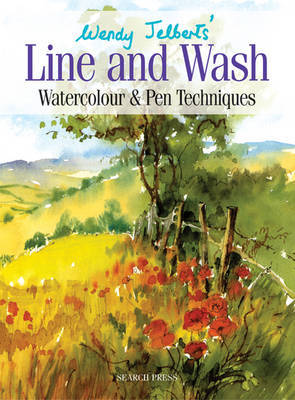 Wendy Jelbert's Line and Wash (Re-issue) by Wendy Jelbert