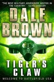 Tiger's Claw by Dale Brown