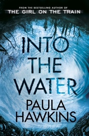 Into the Water by Paula Hawkins image