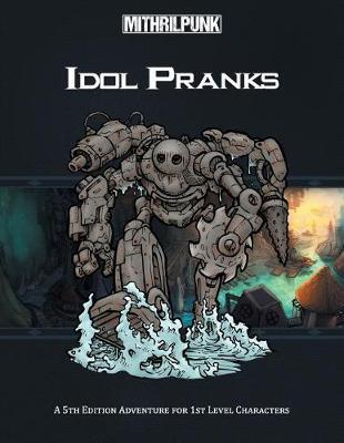 Idol Pranks by Patrick Neff