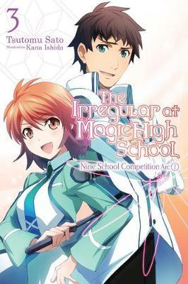 The Irregular at Magic High School, Vol. 3 (light novel) by Tsutomu Satou