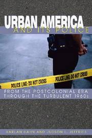 Urban America And Its Police by Harlan Hahn image