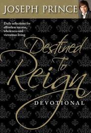 Destined to Reign Devotional by Jospeh Prince image