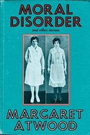 Moral Disorder by Margaret Atwood image