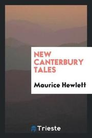 New Canterbury Tales by Maurice Hewlett image