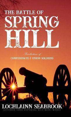 The Battle of Spring Hill by Lochlainn Seabrook image