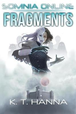 Fragments by K T Hanna
