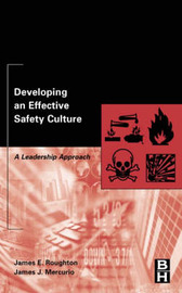 Developing an Effective Safety Culture by James Roughton