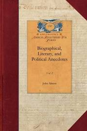 Biographical, Literary, Political V3 by John Almon