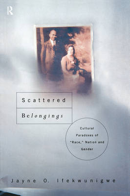 Scattered Belongings by Jayne O. Ifekwunigwe