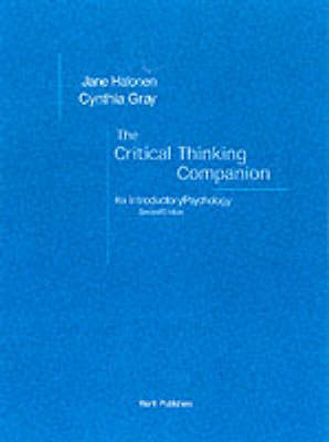 Critical Thinking Companion: For Introductory Psychology by Jane S. Halonen