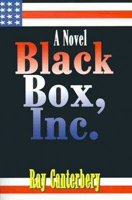 Black Box, Inc. by Ray Canterbery