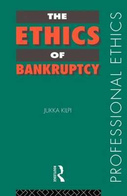 The Ethics of Bankruptcy by Jukka Kilpi image