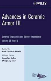 Advances in Ceramic Armor III by L. Franks