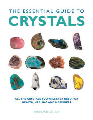 Essential Guide to Crystals by Simon Lilly image
