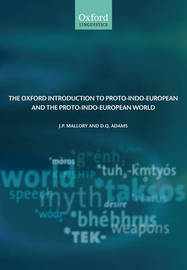 The Oxford Introduction to Proto-Indo-European and the Proto-Indo-European World by J.P. Mallory image