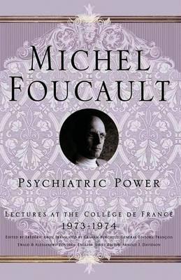 Psychiatric Power by Michel Foucault image