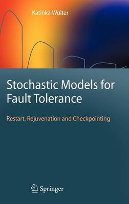 Stochastic Models for Fault Tolerance by Katinka M. Wolter image