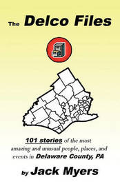 The Delco Files by Jack Myers image