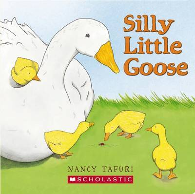 Silly Little Goose by Nancy Tafuri image