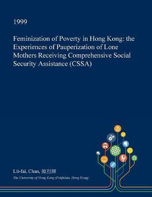 Feminization of Poverty in Hong Kong by Lit-Fai Chan
