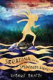 Serafina and the Splintered Heart (Serafina Book 3) by Robert Beatty