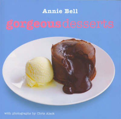 Gorgeous Desserts by Annie Bell image