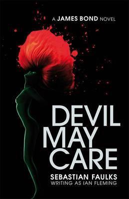 Devil May Care by Sebastian Faulks image