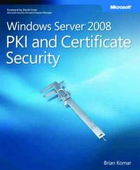 Windows Server 2008 PKI and Certificate Security by Brian Komar image