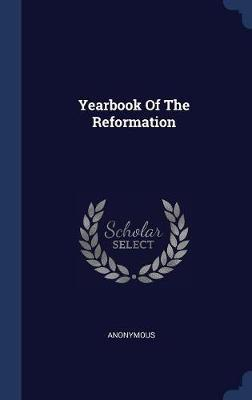 Yearbook of the Reformation by * Anonymous image