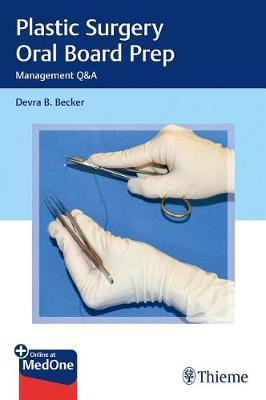 Plastic Surgery Oral Board Prep by Devra Becker image