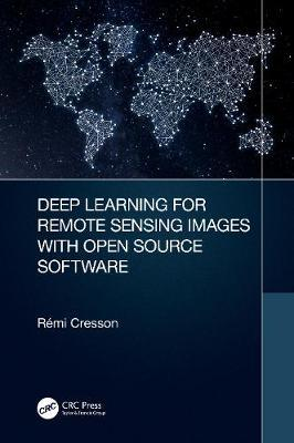 Deep Learning for Remote Sensing Images with Open Source Software by Remi Cresson